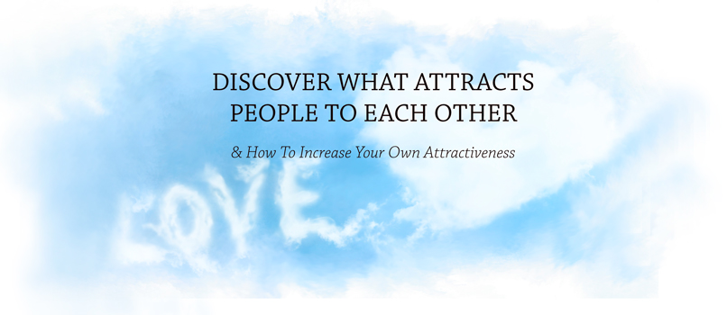 how to increase your own attractiveness