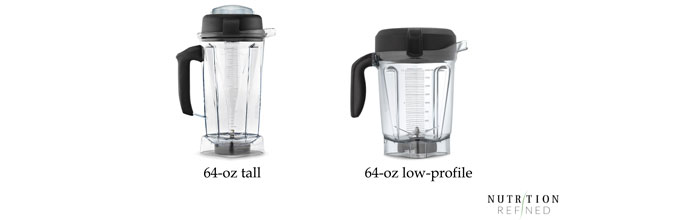 Vitamix 64-oz tall vs low-profile container